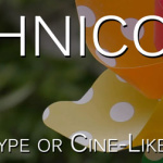 Canon Technicolor – Hype or Cine-like Mastering