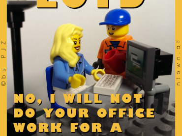 LOTD – No, I Will Not Do Your Officework!