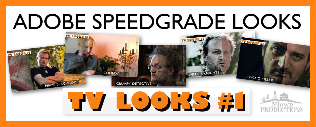 Speedgrade TV Looks #1