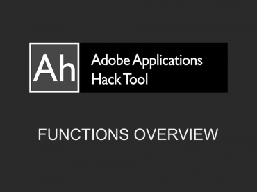 AdApp – Adobe HackTool – Functions Overview Video