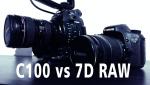 Canon C100 vs Canon 7D RAWCanon C100 vs Canon 7D RAW