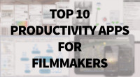 Top Ten Filmmakers Productivity Apps