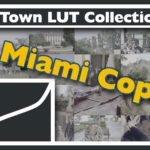 NTown Grading LUT Collection – Miami Cop TV Look