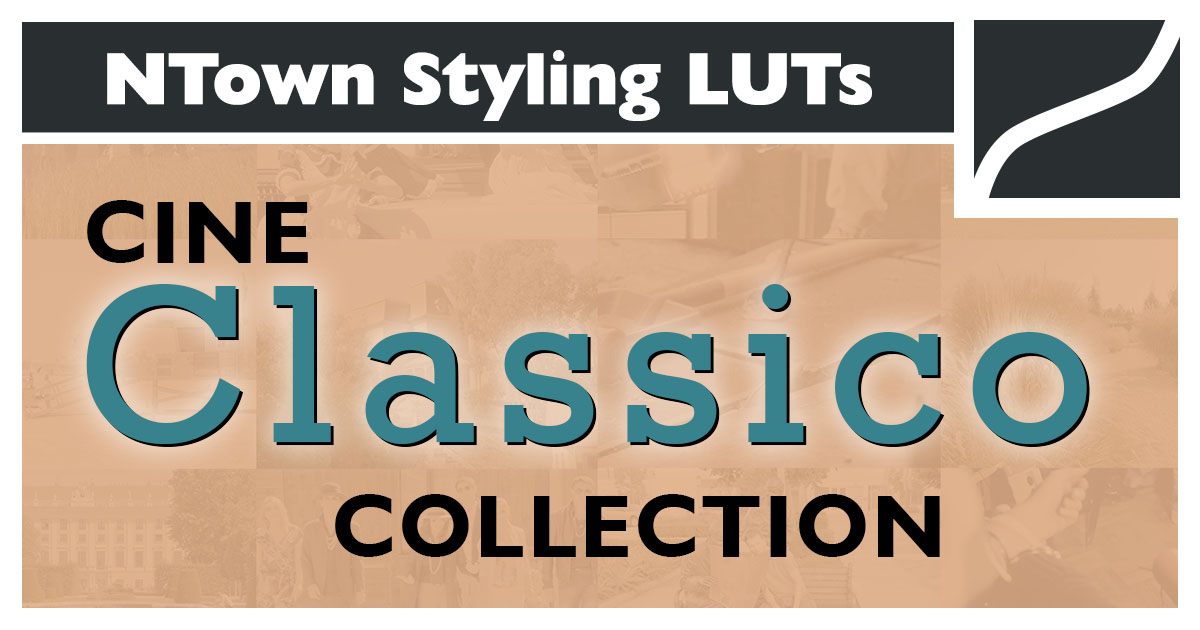 NTown LUT Collection CineClassico
